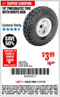 "Harbor Freight Coupon 10"" PNEUMATIC TIRE HaulMaster Lot No. 30900/62388/62409/62698/69385 Expired: 11/19/19 - $3.99"