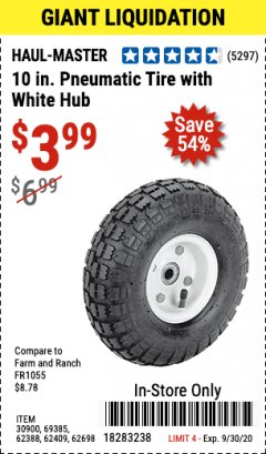 "Harbor Freight Coupon 10"" PNEUMATIC TIRE HaulMaster Lot No. 30900/62388/62409/62698/69385 Expired: 9/30/20 - $3.99"