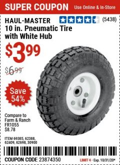 "Harbor Freight Coupon 10"" PNEUMATIC TIRE HaulMaster Lot No. 30900/62388/62409/62698/69385 Expired: 10/31/20 - $3.99"
