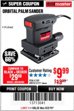 Harbor Freight Coupon ORBITAL HAND SANDER Lot No. 61311/61509/40070 Expired: 6/2/19 - $9.99
