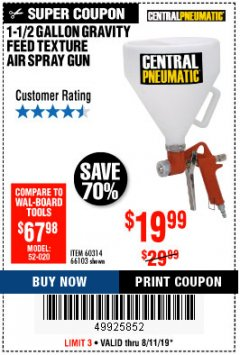 Harbor Freight Coupon 1-1/2 GALLON TEXTURE SPRAY GUN Lot No. 60314/66103 Expired: 8/11/19 - $0