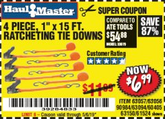 "Harbor Freight Coupon 4 PIECE 1"" X 15 FT. RATCHETING TIE DOWNS Lot No. 90984/60405/61524/62322/63056/63057/63150 Valid Thru: 5/6/19 - $6.99"