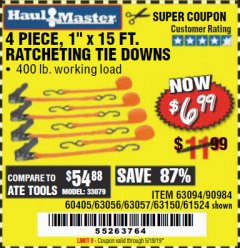 "Harbor Freight Coupon 4 PIECE 1"" X 15 FT. RATCHETING TIE DOWNS Lot No. 90984/60405/61524/62322/63056/63057/63150 Valid Thru: 5/18/19 - $6.99"