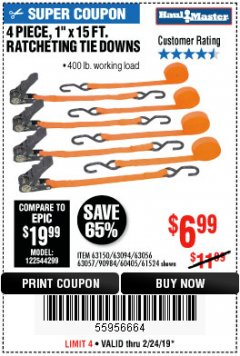 "Harbor Freight Coupon 4 PIECE 1"" X 15 FT. RATCHETING TIE DOWNS Lot No. 90984/60405/61524/62322/63056/63057/63150 Expired: 2/24/19 - $6.99"