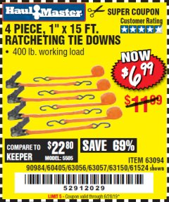 "Harbor Freight Coupon 4 PIECE 1"" X 15 FT. RATCHETING TIE DOWNS Lot No. 90984/60405/61524/62322/63056/63057/63150 Valid Thru: 6/28/19 - $6.99"