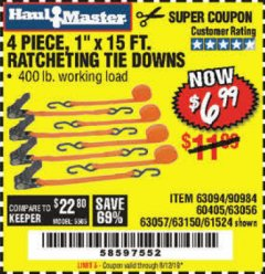 "Harbor Freight Coupon 4 PIECE 1"" X 15 FT. RATCHETING TIE DOWNS Lot No. 90984/60405/61524/62322/63056/63057/63150 Expired: 8/12/19 - $6.99"