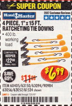"Harbor Freight Coupon 4 PIECE 1"" X 15 FT. RATCHETING TIE DOWNS Lot No. 90984/60405/61524/62322/63056/63057/63150 Expired: 7/31/19 - $6.99"