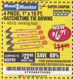 "Harbor Freight Coupon 4 PIECE 1"" X 15 FT. RATCHETING TIE DOWNS Lot No. 90984/60405/61524/62322/63056/63057/63150 Expired: 9/14/19 - $6.99"