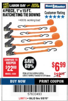 "Harbor Freight Coupon 4 PIECE 1"" X 15 FT. RATCHETING TIE DOWNS Lot No. 90984/60405/61524/62322/63056/63057/63150 Expired: 9/8/19 - $6.99"