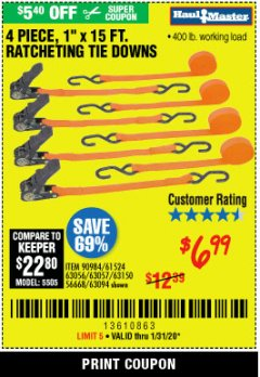 "Harbor Freight Coupon 4 PIECE 1"" X 15 FT. RATCHETING TIE DOWNS Lot No. 90984/60405/61524/62322/63056/63057/63150 Expired: 1/31/20 - $6.99"