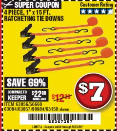"Harbor Freight Coupon 4 PIECE 1"" X 15 FT. RATCHETING TIE DOWNS Lot No. 90984/60405/61524/62322/63056/63057/63150 Valid Thru: 6/30/20 - $7"