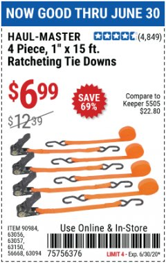 "Harbor Freight Coupon 4 PIECE 1"" X 15 FT. RATCHETING TIE DOWNS Lot No. 90984/60405/61524/62322/63056/63057/63150 Valid Thru: 6/30/20 - $6.99"