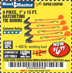 "Harbor Freight Coupon 4 PIECE 1"" X 15 FT. RATCHETING TIE DOWNS Lot No. 90984/60405/61524/62322/63056/63057/63150 Expired: 7/9/18 - $6.99"