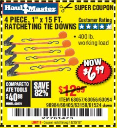 "Harbor Freight Coupon 4 PIECE 1"" X 15 FT. RATCHETING TIE DOWNS Lot No. 90984/60405/61524/62322/63056/63057/63150 Expired: 8/20/18 - $6.99"