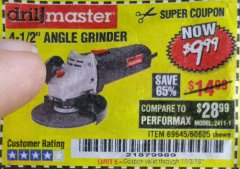 "Harbor Freight Coupon 4-1/2"" ANGLE GRINDER Lot No. 95578/69645/60625 Expired: 10/3/18 - $9.99"