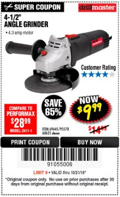 "Harbor Freight Coupon 4-1/2"" ANGLE GRINDER Lot No. 95578/69645/60625 Expired: 10/21/18 - $9.99"