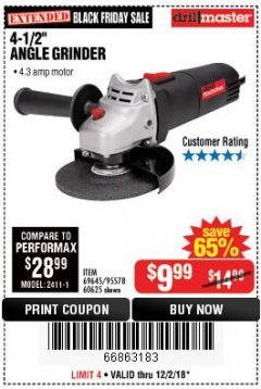 "Harbor Freight Coupon 4-1/2"" ANGLE GRINDER Lot No. 95578/69645/60625 Expired: 12/2/18 - $9.99"