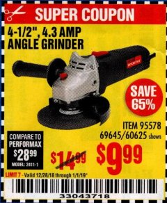 "Harbor Freight Coupon 4-1/2"" ANGLE GRINDER Lot No. 95578/69645/60625 Expired: 1/1/19 - $9.99"