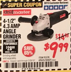 "Harbor Freight Coupon 4-1/2"" ANGLE GRINDER Lot No. 95578/69645/60625 Expired: 2/28/19 - $9.99"