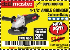 "Harbor Freight Coupon 4-1/2"" ANGLE GRINDER Lot No. 95578/69645/60625 Expired: 5/6/19 - $9.99"
