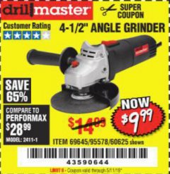 "Harbor Freight Coupon 4-1/2"" ANGLE GRINDER Lot No. 95578/69645/60625 Expired: 5/11/19 - $9.99"