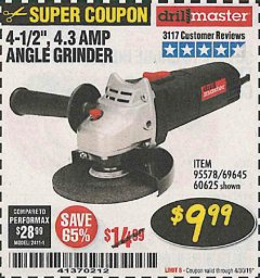 "Harbor Freight Coupon 4-1/2"" ANGLE GRINDER Lot No. 95578/69645/60625 Expired: 4/30/19 - $9.99"