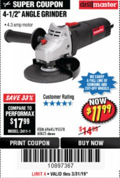 "Harbor Freight Coupon 4-1/2"" ANGLE GRINDER Lot No. 95578/69645/60625 Expired: 3/31/19 - $11.99"