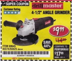 "Harbor Freight Coupon 4-1/2"" ANGLE GRINDER Lot No. 95578/69645/60625 Expired: 10/16/19 - $9.99"