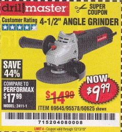 "Harbor Freight Coupon 4-1/2"" ANGLE GRINDER Lot No. 95578/69645/60625 Valid Thru: 12/31/19 - $9.99"