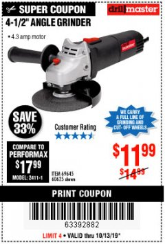 "Harbor Freight Coupon 4-1/2"" ANGLE GRINDER Lot No. 95578/69645/60625 Expired: 10/13/19 - $11.99"
