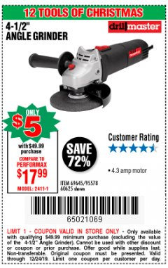 "Harbor Freight Coupon DRILLMASTER 4-1/2"" ANGLE GRINDER Lot No. 95578/69645/60625 Expired: 12/24/19 - $5"