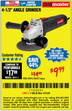 "Harbor Freight Coupon DRILLMASTER 4-1/2"" ANGLE GRINDER Lot No. 95578/69645/60625 Expired: 1/31/20 - $9.99"
