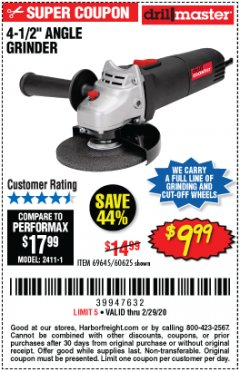 "Harbor Freight Coupon DRILLMASTER 4-1/2"" ANGLE GRINDER Lot No. 95578/69645/60625 Expired: 2/29/20 - $9.99"