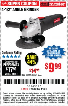 "Harbor Freight Coupon DRILLMASTER 4-1/2"" ANGLE GRINDER Lot No. 95578/69645/60625 Expired: 4/1/20 - $9.99"