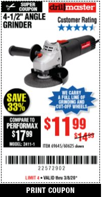 "Harbor Freight Coupon DRILLMASTER 4-1/2"" ANGLE GRINDER Lot No. 95578/69645/60625 Expired: 3/31/20 - $11.99"