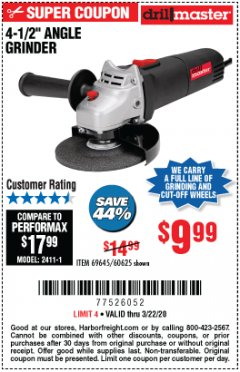 "Harbor Freight Coupon DRILLMASTER 4-1/2"" ANGLE GRINDER Lot No. 95578/69645/60625 Expired: 3/22/20 - $9.99"