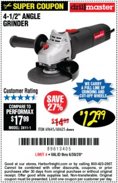 "Harbor Freight Coupon DRILLMASTER 4-1/2"" ANGLE GRINDER Lot No. 95578/69645/60625 Expired: 6/30/20 - $12.99"