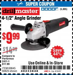 "Harbor Freight Coupon DRILLMASTER 4-1/2"" ANGLE GRINDER Lot No. 95578/69645/60625 Expired: 8/16/20 - $9.99"