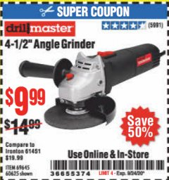 "Harbor Freight Coupon DRILLMASTER 4-1/2"" ANGLE GRINDER Lot No. 95578/69645/60625 Expired: 9/24/20 - $9.99"