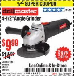 "Harbor Freight Coupon DRILLMASTER 4-1/2"" ANGLE GRINDER Lot No. 95578/69645/60625 Expired: 10/30/20 - $9.99"