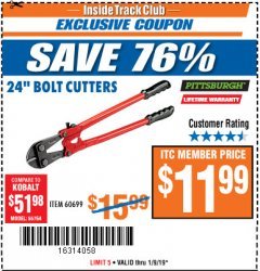 "Harbor Freight ITC Coupon 24"" BOLT CUTTERS Lot No. 60699/41149 Expired: 1/9/19 - $11.99"