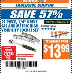 "Harbor Freight ITC Coupon 21 PIECE HIGH VISIBILITY 1/4"" DRIVE SAE/METRIC SOCKET SET Lot No. 62303/67905 Expired: 5/8/18 - $13.99"