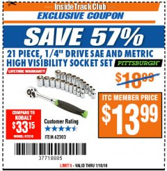 "Harbor Freight ITC Coupon 21 PIECE HIGH VISIBILITY 1/4"" DRIVE SAE/METRIC SOCKET SET Lot No. 62303/67905 Expired: 7/10/18 - $13.99"