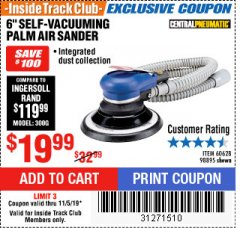"Harbor Freight ITC Coupon 6"" SELF-VACUUMING AIR PALM SANDER Lot No. 60628/98895 Expired: 11/5/19 - $19.99"