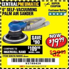 "Harbor Freight Coupon 6"" SELF-VACUUMING AIR PALM SANDER Lot No. 60628/98895 Expired: 12/17/18 - $19.99"