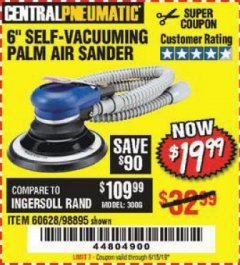 "Harbor Freight Coupon 6"" SELF-VACUUMING AIR PALM SANDER Lot No. 60628/98895 Expired: 6/15/19 - $19.99"