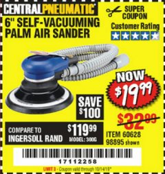 "Harbor Freight Coupon 6"" SELF-VACUUMING AIR PALM SANDER Lot No. 60628/98895 Expired: 10/14/19 - $19.99"