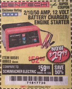 Harbor Freight Coupon 12 VOLT, 2/10/50 AMP BATTERY CHARGER/ENGINE STARTER Lot No. 66783/60581/60653/62334 Expired: 2/5/19 - $29.99