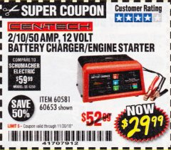 Harbor Freight Coupon 12 VOLT, 2/10/50 AMP BATTERY CHARGER/ENGINE STARTER Lot No. 66783/60581/60653/62334 Expired: 11/30/18 - $29.99
