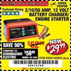 Harbor Freight Coupon 12 VOLT, 2/10/50 AMP BATTERY CHARGER/ENGINE STARTER Lot No. 66783/60581/60653/62334 Expired: 2/12/19 - $29.99
